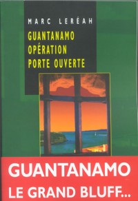 Guantanamo opération porte ouverte