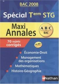 Spécial Tle STG : Maxi annales, 70 sujets corrigés
