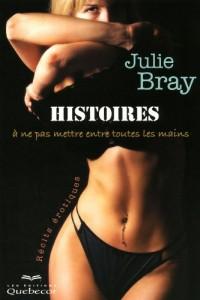 Histoires a Ne Pas Mettre Entre Toutes les Mains - Recits Erotiques