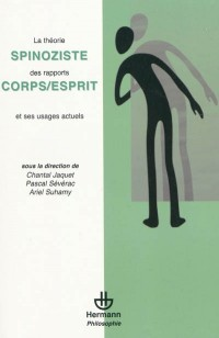 Theorie spinoziste des rapports corps/esprit et usages