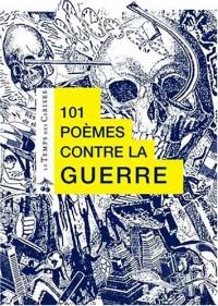 101 poèmes contre la guerre