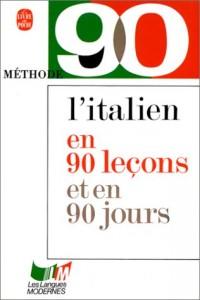 L'italien en 90 Lecons et en 90 Jours