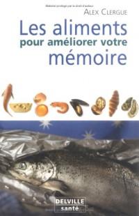 Les aliments pour améliorer votre mémoire