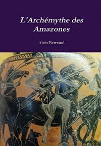 L'Archemythe Des Amazones