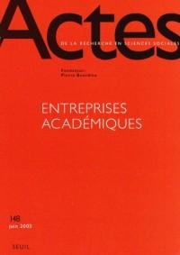 Entreprises académiques, numéro 148 : Actes de la recherche en sciences sociales