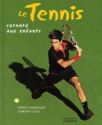 Le tennis raconté aux enfants