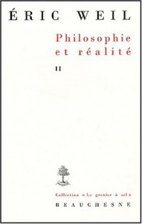 Philosophie et réalité : Tome 2, Inédits suivis de Le cas Heidegger