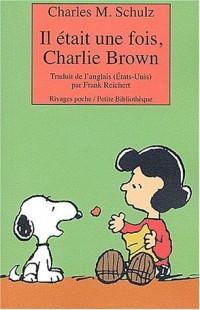Il était une fois, Charlie Brown