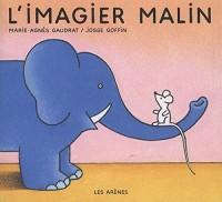 L'IMAGIER MALIN