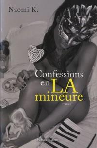 Confessions en La mineure : Nigra sum sed formosa