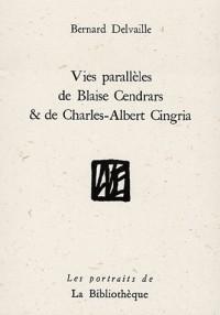Vies parallèles de Blaise Cendrars et de Charles-Albert Cingria