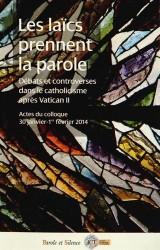 Les laïcs prennent la parole : La participation des laïcs aux débats ecclésiaux après le concile Vatican II