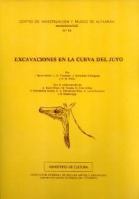 Excavaciones en la cueva del Juyo (Centro de Investigacion y Museo de Altamira Monografias, No. 14) (Spanish Edition)