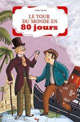 Le tour du monde en 80 Jours - Dès 8 ans [Poche]