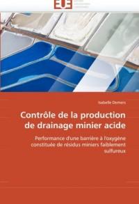 Contrôle de la production de drainage minier acide: Performance d'une barrière à l'oxygène constituée de résidus miniers faiblement sulfureux