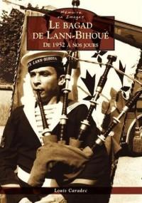 Le Bagad de Lann-Bihoue, de 1952 à nos jours