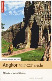 Angkor VIIIe-XXIe siècle