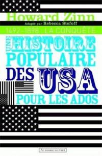 Une histoire populaire des Etats-Unis pour les ados et les autres - Volume 1