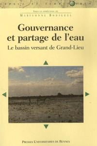 Gouvernance et partage de l'eau : Le bassin versant de Grand-Lieu