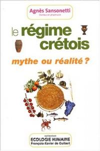 Le régime crétois : Mythe ou réalité ?