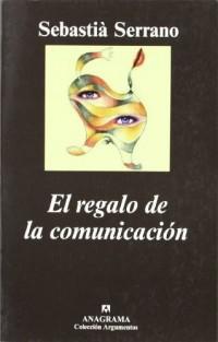 El Regalo de La Comunicacion