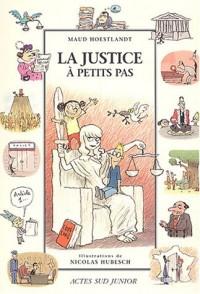 La Justice à petits pas