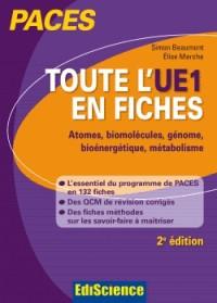 Toute l'UE1 en fiches PACES - 2ed Chimie générale, Chimie organique, Biochimie, Biologie moléculaire