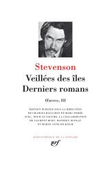 Œuvres, III:Veillées des îles - Derniers romans