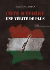 Côte d'Ivoire, une vérité de plus