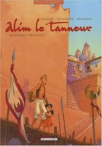 Alim le tanneur : Pack en 2 volumes : Tome 1, Le secret des eaux ; Tome 2, La Terre du prophète pâle