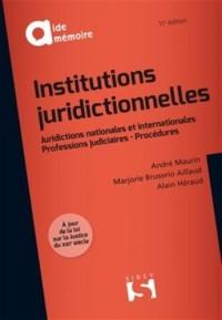Institutions juridictionnelles - 11e éd.