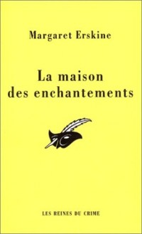 La Maison des enchantements