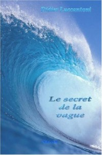 Le Secret de la Vague