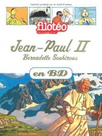 Jean Paul II Bernadette Soubirous T5 2012