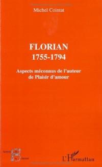 Florian 1755-1794 : Aspects méconnus de l'auteur de Plaisir d'amour