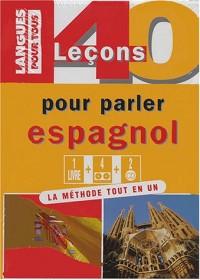 40 leçons pour parler espagnol : Coffret livre + 4 cassettes audio + 2 CD audio (4CD audio)