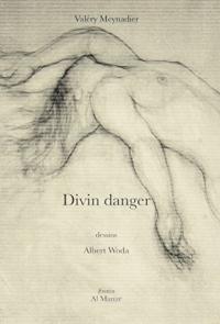 Divin Danger