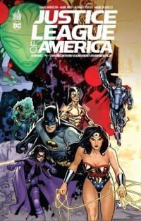 Justice League of America, Tome 4 : Troisième Guerre mondiale