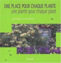 Une place pour chaque plante