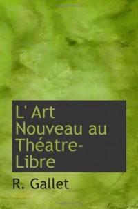 L' Art Nouveau au Théatre-Libre