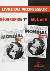 Géographie terminale L, ES, S livre du professeur