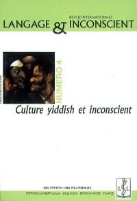 Langage et Inconscient N  4  Culture Yiddish et Inconscient