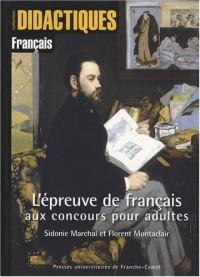 L'épreuve de français aux concours pour adultes : Méthodologie de l'épreuve écrite