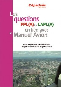 Les questions PPL (A) ou LAPL (A) en lien avec le manuel avion