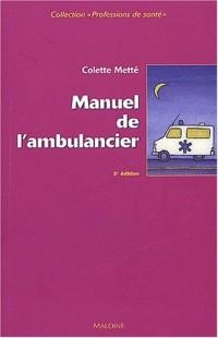 Manuel de l'ambulancier : Préparation au certificat de capacité d'ambulancier