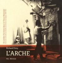 L'Arche. un Atelier d'Artistes Dans le Vieux-Montreal