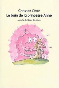 Le Bain de la princesse Anne