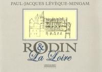 Rodin et La Loire