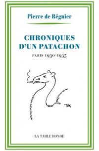 Chroniques d'un patachon: Paris, 1930-1935