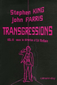 Transgressions : Tome 3 : Stephen King, John farris
